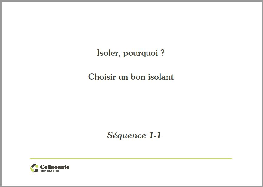 Choir le bon isolant - Ouate de Cellulose - Cellaouate